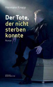 Hermann Knapp, Der Tote der nicht sterben konnte
